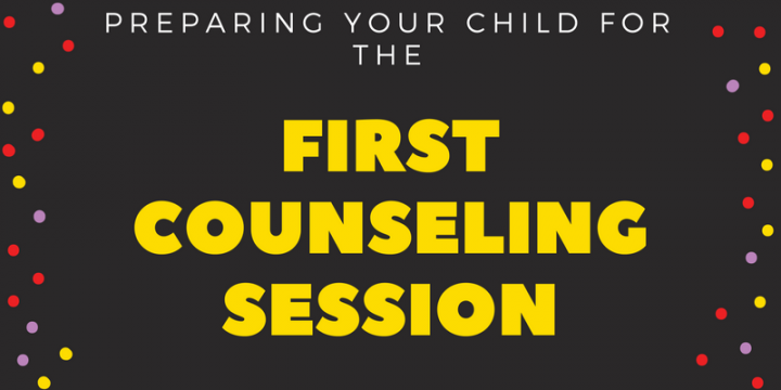 Preparing your Child for the First Counseling Session